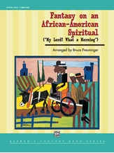 Fantasy on an African-American Spiritual - Concert Band