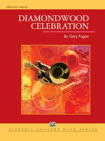 Diamondwood Celebration - Concert Band