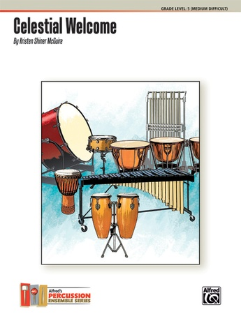 Celestial Welcome - Percussion Ensemble