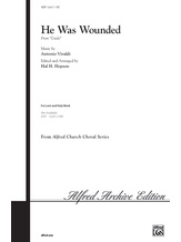 He Was Wounded (from <i>Credo</i>) - Choral