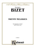 Bizet: Twenty Melodies-- Soprano or Tenor (French) - Voice
