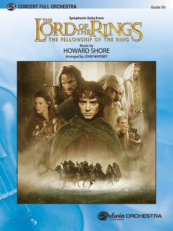 The Lord of the Rings: The Fellowship of the Ring, Symphonic Suite from - Full Orchestra