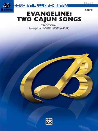 Evangeline: Two Cajun Songs - Full Orchestra
