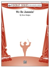 We Be Jammin' - Concert Band