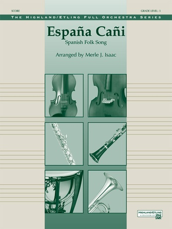 España Cañi: 1st B-flat Trumpet: Merle Isaac | Full Orchestra Sheet