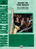 Blues in the Night - Jazz Ensemble