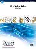 Skybridge Suite - Concert Band