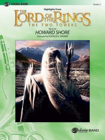 The Lord of the Rings: The Two Towers, Highlights from - Concert Band