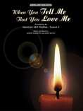 When You Tell Me That You Love Me - Piano/Vocal/Chords