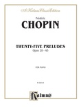 Chopin: Twenty-Five Preludes, Op. 28-45 - Piano