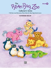 The Bean Bag Zoo Collector's Series, Book 2: 7 All-New Late Elementary Piano Solos for Bean Bag Animal Lovers - Piano