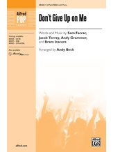 Don't Give Up on Me - Choral