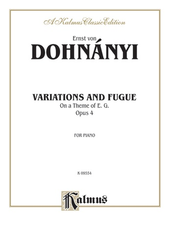 Dohnányi: Variation & Fugue (on a theme of E.G.), Op. 4 - Piano