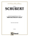 "Schubert: Introduction and Variations on a Theme ""Ihr Blümlein Alle"" - Woodwinds"