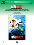 The Ant Bully, Selections from - Concert Band