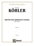 Köhler: Twenty-Five Romantic Etudes, Op. 66 - Woodwinds