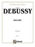 Debussy: Ballade - Piano