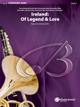 Ireland: Of Legend and Lore - Concert Band