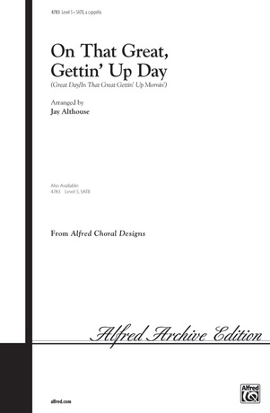 On That Great, Gettin' Up Day - Choral