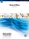 Hues of Blue - Concert Band