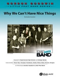 Why We Can't Have Nice Things - Jazz Ensemble