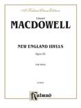 MacDowell: New England Idylls, Op. 62 - Piano