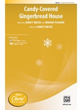 Candy-Covered Gingerbread House - Choral