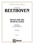 Beethoven: Pieces for the Musical Clock - Piano