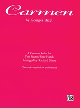 Carmen: A Concert Suite - Piano Duo (2 Pianos, 4 Hands) - Piano Duets & Four Hands
