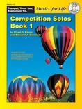 Competition Solos, Book 1 Trumpet, Tenor Sax or Euphonium TC - Solo & Small Ensemble