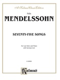Mendelssohn: 79 Songs, Low Voice (German) - Voice