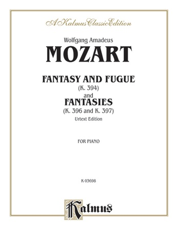 Mozart: Fantasy and Fugue (K. 394), and Fantasies (K. 396 and K. 397) (Urtext) - Piano