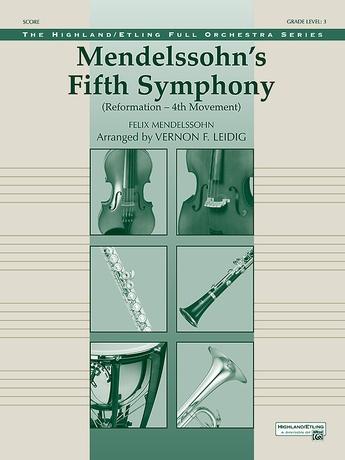 "Mendelssohn's 5th Symphony ""Reformation,"" 4th Movement - Full Orchestra"