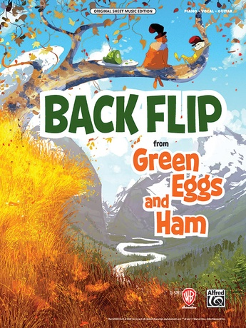 Backflip from <i>Green Eggs and Ham</i> - Piano/Vocal/Guitar