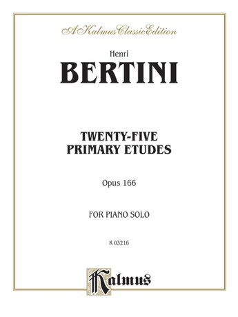 Bertini: Twenty-five Primary Etudes, Op. 166 - Piano