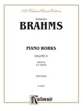 Brahms: Piano Works (Volume II: Op. 76-119 & 5 Etudes) - Piano