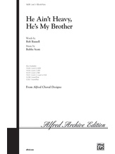He Ain't Heavy, He's My Brother - Choral