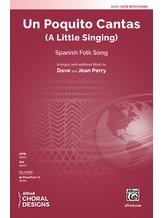 Un Poquito Cantas - Choral