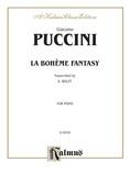 Puccini: La Boheme Fantasy (Transcr. Bernhard Wolff) - Piano