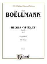 Boëllmann: Heures Mystiques, Op. 29, Volume I - Organ