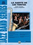 La Suerte de los Tontos - Jazz Ensemble