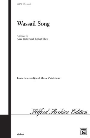 Wassail Song - Choral