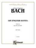 Bach: Six English Suites (Ed. Hans Bischoff) - Piano