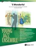 'S Wonderful - Jazz Ensemble