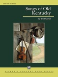 Songs of Old Kentucky - Concert Band