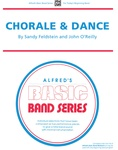 Chorale and Dance - Concert Band