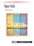 Vapor Trails - Piano Trio (1 Piano, 6 Hands) - Piano