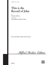 This Is the Record of John - Choral