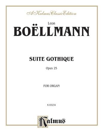 Boëllmann: Suite Gothique, Op. 25 - Organ