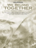 We Belong Together - Piano/Vocal/Chords
